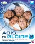 Aois na Gloire 2 Junior Cert Ordinary Level Irish Gill and MacMillan