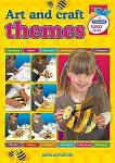 Art and Craft Themes Early Years Infant Classes Age 3 to 5 Prim Ed
