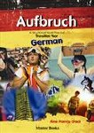 Aufbruch German A Structured Work Plan for Transition Year Mentor Books