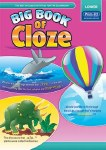Big Book of Cloze Lower 1st and 2nd Class Age 5 to 8 Prim Ed