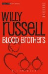 Blood Brothers Willy Russell