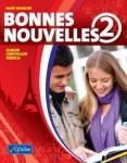 Bonnes Nouvelles 2 Set Includes Workbook and CDs CJ Fallon