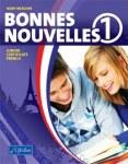 Bonnes Nouvelles 1 Set Includes Workbook and CDs CJ Fallon
