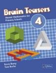 Brain Teasers 4 for 4th Class CJ Fallon