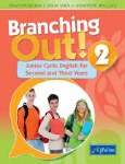 Branching Out 2 Junior Cycle English for Second and Third Years CJ Fallon
