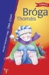Broga Thomais O Brien Press Leabhair Thomais Book 7 O Brien Press