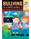 Bullying in a Cyber World Early Years Infant Classes Age 3 to 5 Prim Ed