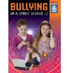 Bullying in a Cyber World  Lower Classes 1st and 2nd Class Age 5 to 8 Prim Ed