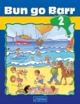Bun go Barr 2 Second Class Pupils Book CJ Fallon