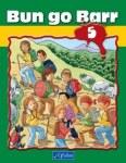 Bun Go Barr 5 Fifth Class Pupils Book CJ Fallon