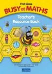 Teachers Manual for Busy at Maths First Class CJ Fallon