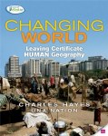Changing World Human Geography Leaving Cert Gill and MacMillan