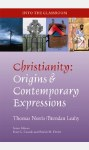 Christianity Origins and Contemporary Expressions Into the Classroom Series Veritas