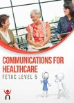 Communications for Healthcare Fetac Level 5 QQI Gill and MacMillan