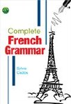 Complete French Grammar For First to Sixth Year Mentor Books