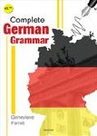 Complete German Grammar For First to Sixth Year Mentor Books