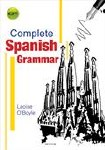 Complete Spanish Grammar for First to Sixth Year Mentor Books