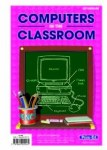 Computers in the Classroom Upper Classes 5th and 6th Class Prim Ed