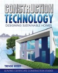 Construction Technology Designing Sustainable Homes Gill and MacMillan