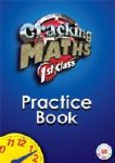 Cracking Maths 1st Class Practice Book Gill and MacMillan