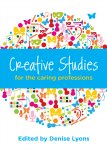 Creative Studies for the Caring Profession Gill and MacMillan
