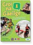 Croi Na Gaeilge 1 First Year Irish Ed Co