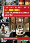 De Acuerdo Essential Spanish Grammar and Workbook Leaving Cert Folens