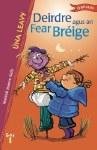 Deirdre agus an Fear Breige Book 1 O Brien Press