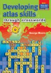 Developing Atlas Skills through Crosswords 1 Fourth to 6th Class Prim Ed