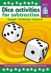 Dice Activities for Subtraction Lower and Middle Classes Age 6 to 9 Third and Fourth Class Prim Ed