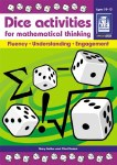 Dice Activities for Mathematical Thinking Upper Classes Age 10 to 13 Fifth and Sixth Class Prim Ed