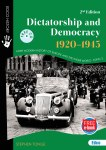 Dictatorship and Democracy 1920 - 1945 2nd Edition Ed Co