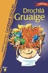 Drochla Gruaige Leabhair Ghaeilge Book 9 O Brien Press