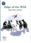 Edge of The Wild and Other Stories Fiction Anthology Ed Co