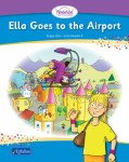 Ella Goes to the Airport Wonderland Stage 1 Book 4 Senior Infants CJ Fallon