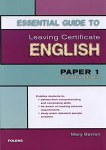 Essential Guide to Leaving Cert English  Paper 1 Higher Level Folens