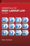 Essentials of Irish Labour Law 2nd Edition Gill and MacMillan