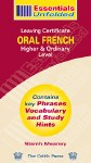Essentials Unfolded French Oral Leaving Cert Higher and Ordinary Level Celtic Press