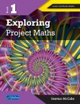 Exploring Project Maths Book 1 Junior Cert Maths CJ Fallon