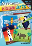 Exploring Visual Arts Lower Classes 1st and 2nd Class Prim Ed