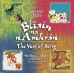 Bliain na nAmhran The Year of Song CD Fun Songs in Irish for Children Futa Fata Publications