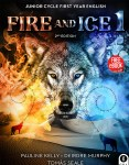 Fire & Ice 1 2nd Edition First Year English Gill Education