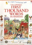 First Thousand Words in Spanish Usborne Book