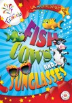 Fish Cows and Sunglasses Junior Infants Book B Fireworks Series Gill and MacMillan