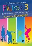 Fluirse 3 Book and Cd Junior Cert Higher Level Irish Folens