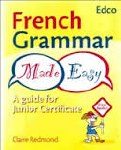 French Grammar Made Easy Ed Co