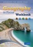 Geography in Focus Workbook Junior Cert Geography CJ Fallon