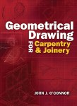 Geometrical Drawing for Carpentry and Joinery Gill and MacMillan