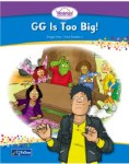 GG is too big Wonderland Stage 1 Book 2 Junior Infants CJ Fallon