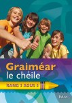 Graimear le Cheile Rang 3 agus 4 Third and Fourth Class Ed Co